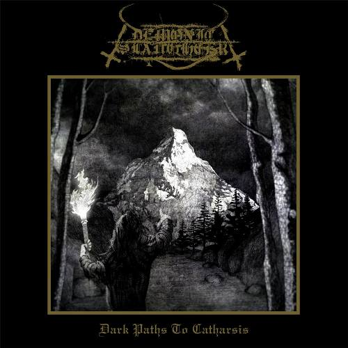 Demonic Slaughter - Dark Paths to Catharsis