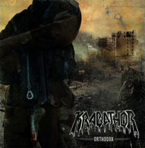 Krabathor - Orthodox / Mortal Memories