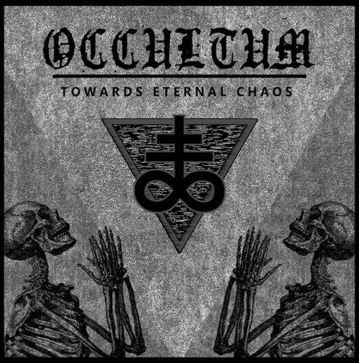 Occultum - Towards Eternal Chaos